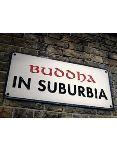 Buddha in Suburbia