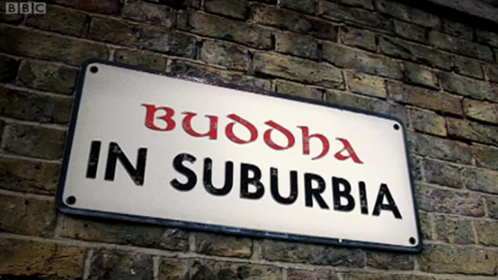 Buddha in Suburbia sign
